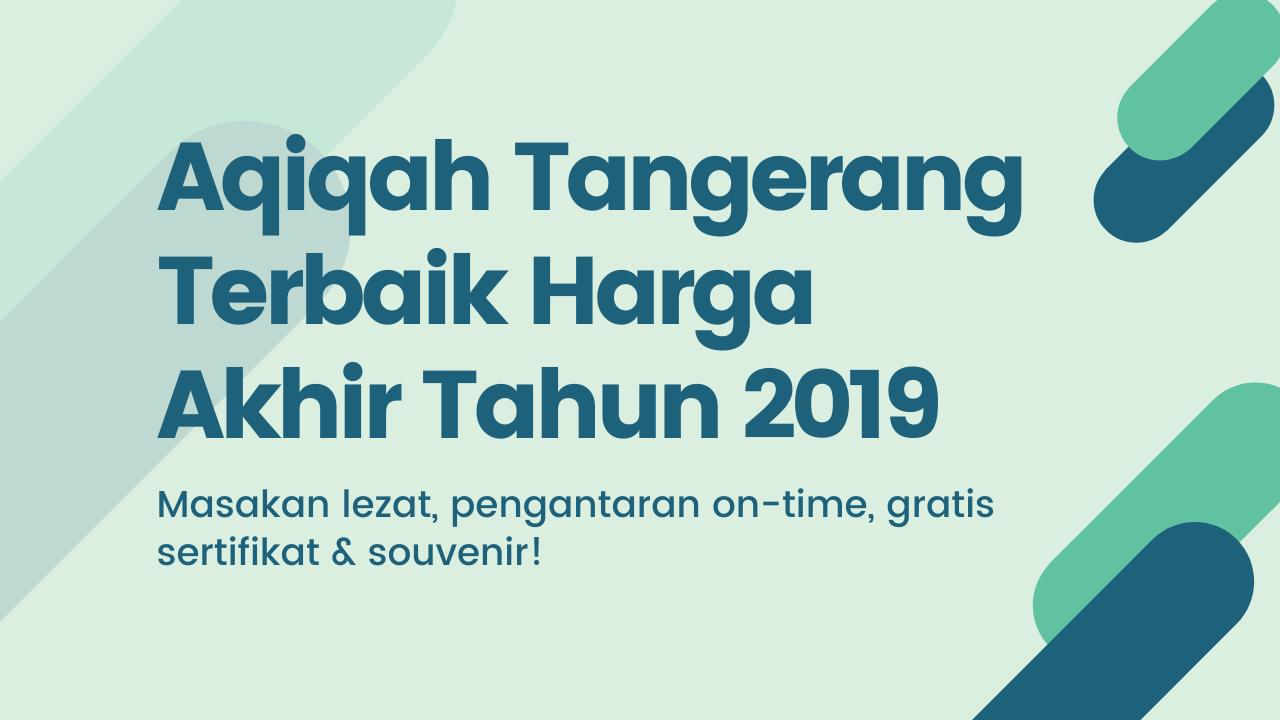 Aqiqah Tangerang 2019