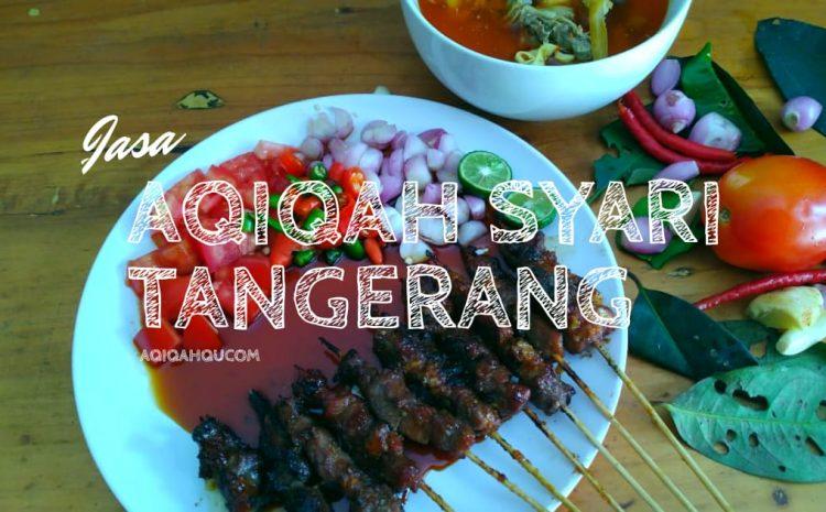 Jasa Aqiqah Syari Tangerang