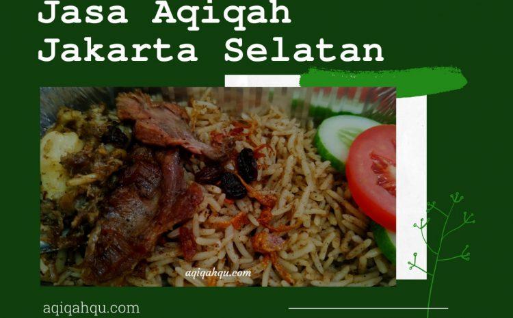 Jasa Aqiqah Jakarta Selatan dengan Paket Nasi Kebuli